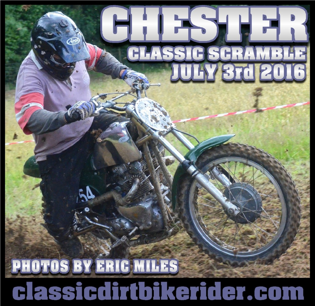 CHESTER CLASSIC SCRAMBLE PHOTOS JULY 2016 classicdirtbikerider.com