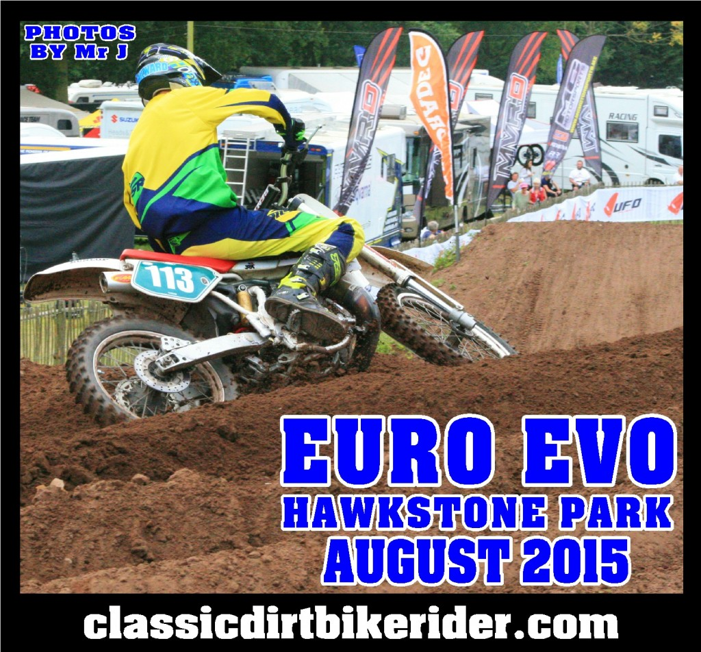 Euro Evo 2015 Photos round 3 Hawkstone Park England classicdirtbikerider.com evo motocross