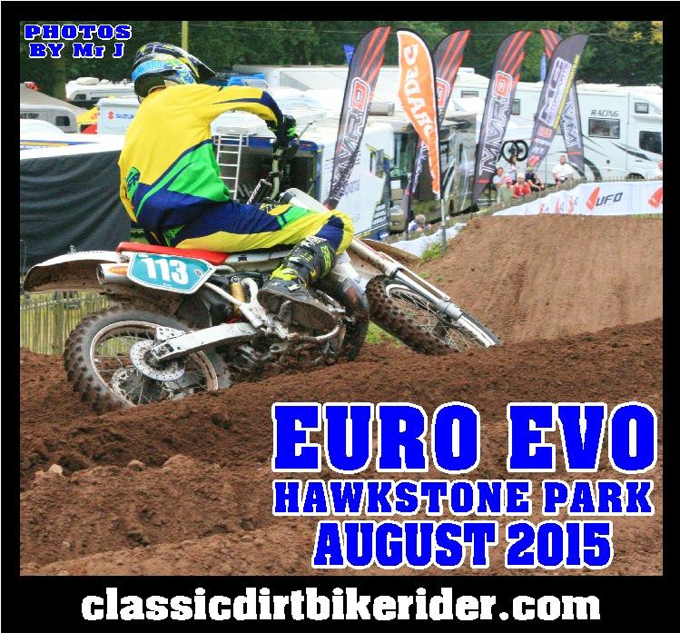 Euro Evo 2015 Photos round 3 Hawkstone Park England classicdirtbikerider.com vintage evo motocross