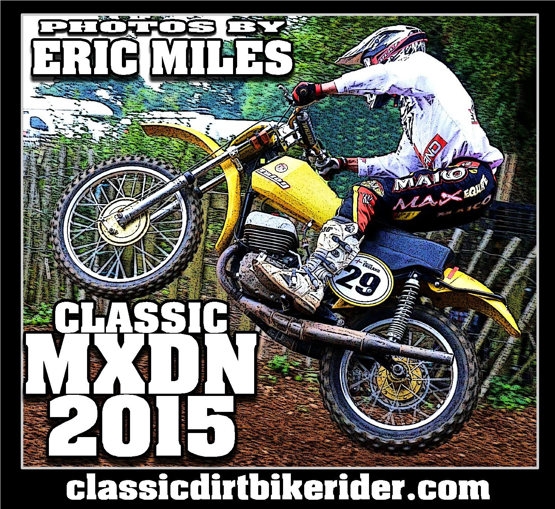 1..classic MXDN 2015 classicdirtbikerider.com Vintage Motocross Classic Scramble