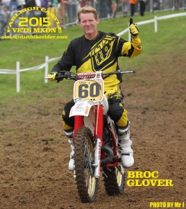 Vets MXDN 2015 PHOTOS & REPORT classicdirtbikerider.com GOLDEN BOY BROC GLOVER MOTOCROSS LEGEND
