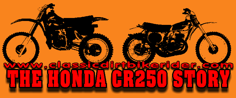 .HONDA CR250 PRODUCTION HISTORY 1973 TO 1980 RED ROCKET classicdirtbikerider PNG