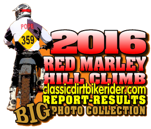Red Marley Hill Climb 2016 Photos Pictures Report Results www.classicdirtbikerider.com BSA TRIUMPH GREEVES CZ JAWA