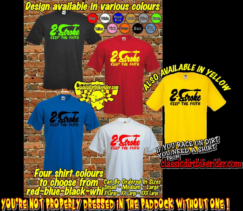 motocross race t-shirt 2-stroke keep the faith honda cr500 kawasaki kx500 suzuki rm500 yamaha yz490 maico 490 cz ktm husqvarna classicdirtbikerider Mr J